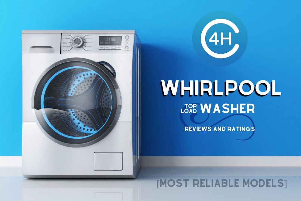 Whirlpool Top Load Washer Reviews and Ratings [Most Reliable Models]