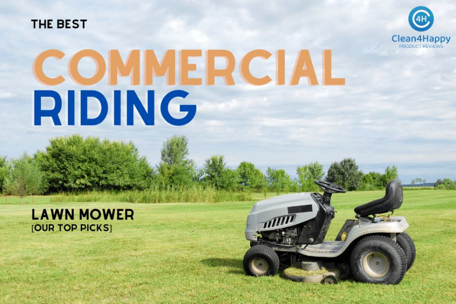 The Best Commercial Riding Lawn Mower [Our Top Picks]